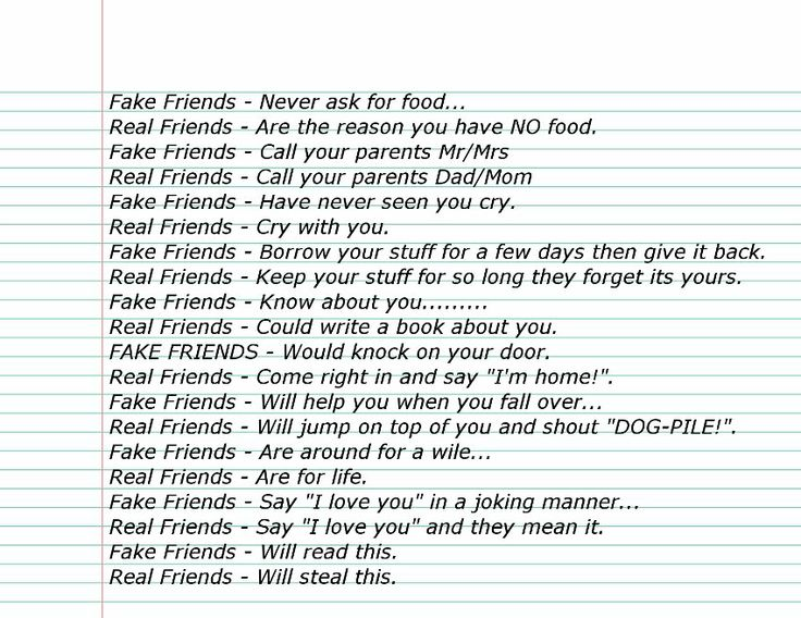 facebook friends vs real friends Anyone can stand by you when you are right, but a friend will stand by you even when you are wrong a simple friend identifies himself when he calls a real friend doesn't have to.