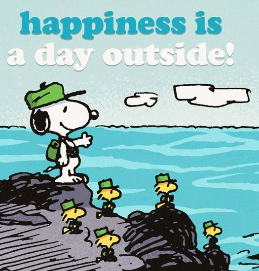 Happiness is a day outside quote via www Facebook com Snoopy -It    Freezing Outside Quotes