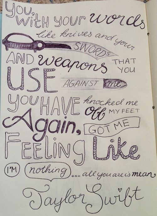 Taylor Swift Song Lyrics Drawings Mean Taylor Swift Quot...