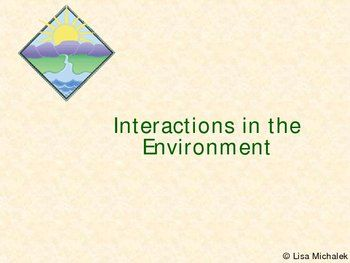 Interactions in the Environment Ecology PowerPoint ...
