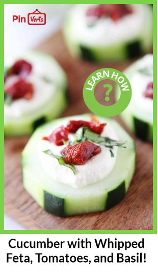 Cucumber Canapés with Whipped Feta, Sun-Dried Tomatoes, and Basil ...