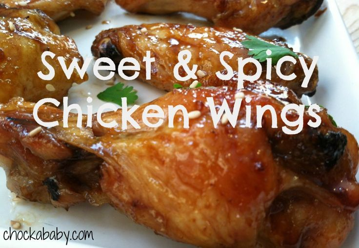 Sweet & Spicy Chicken Wings - Chockababy! | Chockababy!