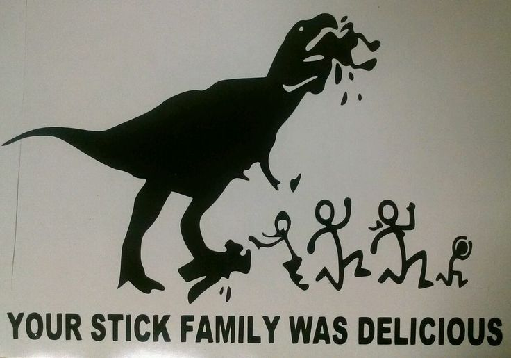 Your stick family was delicious t rex funny vinyl decal for T rex family