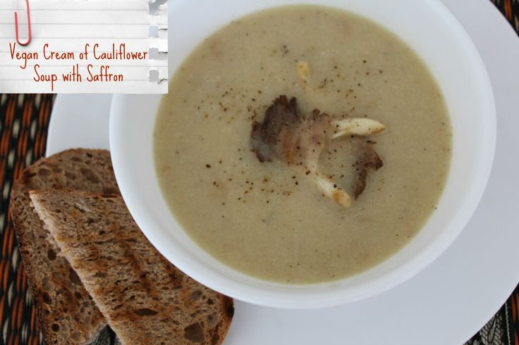 Vegan Cream of Cauliflower Soup with Saffron #vegan #recipe # ...