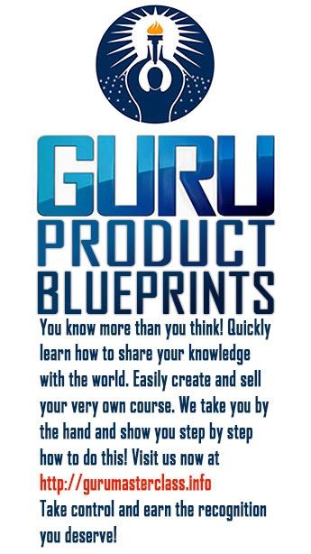 GURU Product Blueprints by Eben Pagan http://gurumasterclass.info