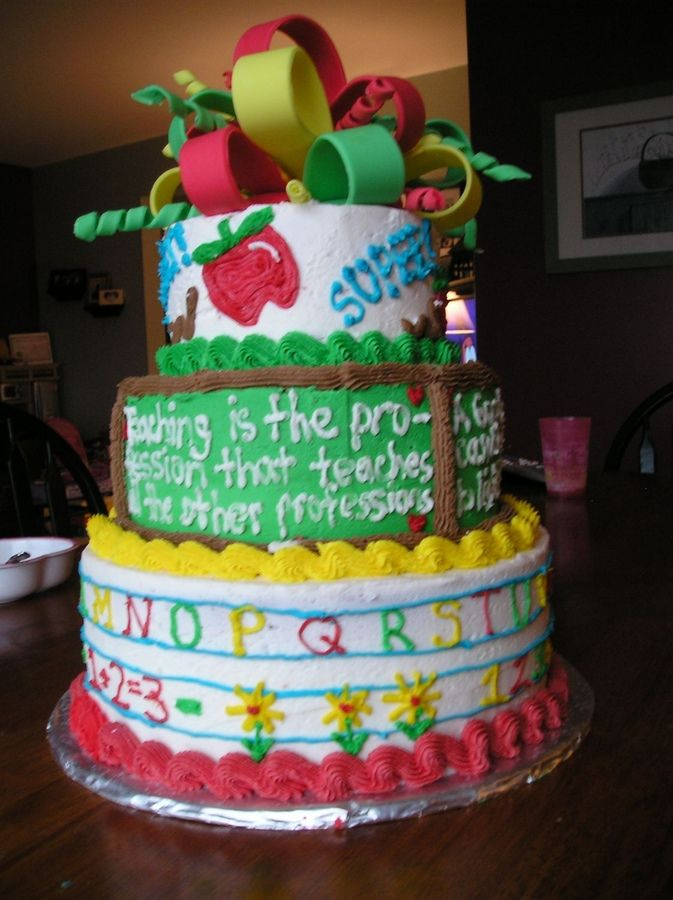 Cake Designs For Teachers : teacher appreciation cake Holiday: Teacher appreciation ...
