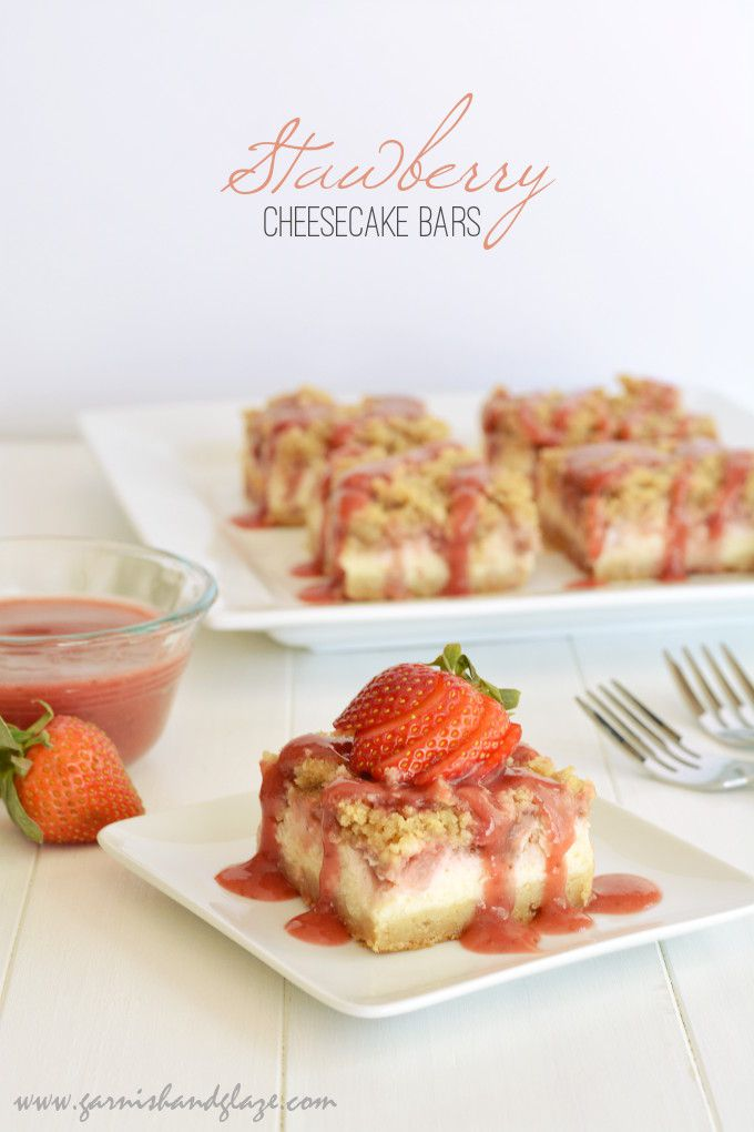 Strawberry Cheesecake Bars | Desserts and Sweets | Pinterest
