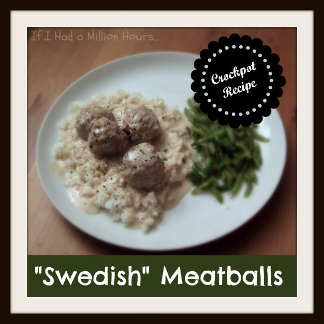 Swedish meatballs | Search Results | If I had a million hours...