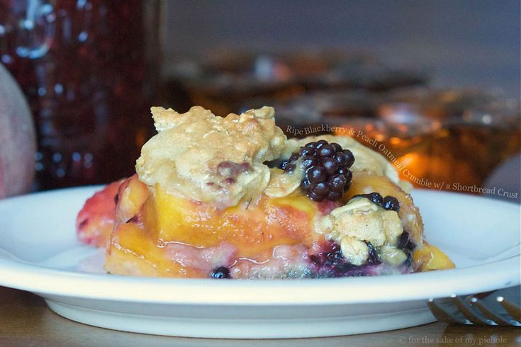 Ripe Blackberry and Peach Oatmeal Crumble with a Shortbread Crust