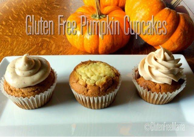 Gluten Free Mama's Blog: Gluten Free Pumpkin Cupcakes ~ Made 3 Ways!