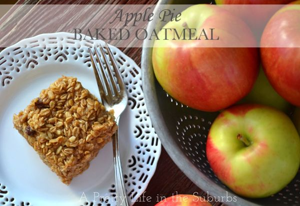 A Pretty Life in the Suburbs: Apple Pie Baked Oatmeal