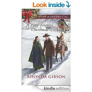 A Pony Express Christmas (Love Inspired Historical) - Kindle edition by Rhonda Gibson.