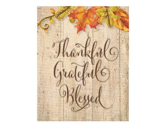 Holiday Printable,Printable Art, Instant Download, Wall Art, Motivational Quote,  Autumn Art, Thankful Grateful, Blessed