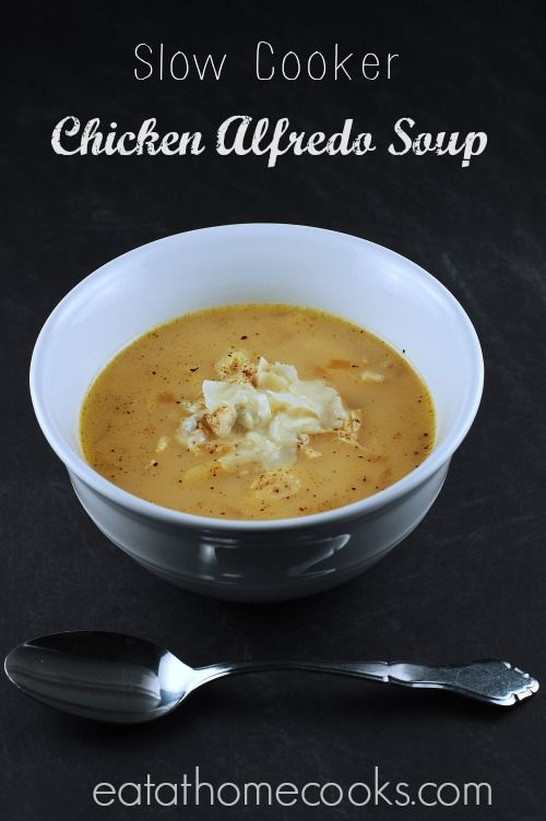 Slow Cooker Chicken Alfredo Soup....ridiculously simple to make ...