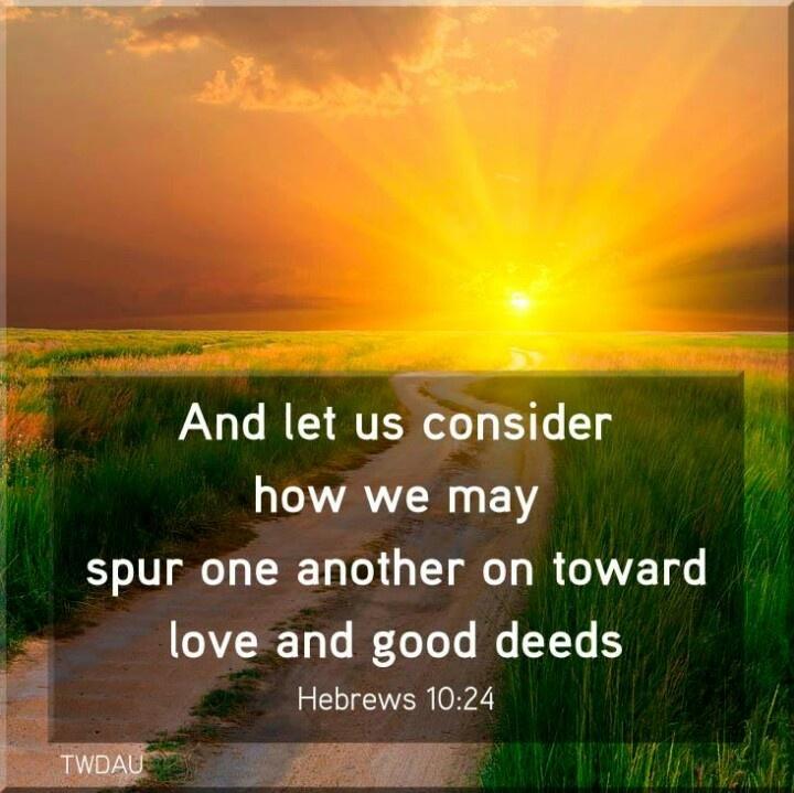 Hebrews 10:24 | Scriptures | Pinterest