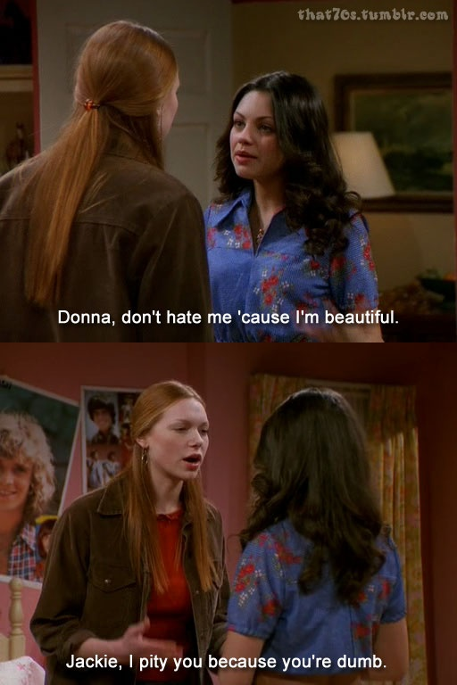 That 70s Show Jackie Quotes. QuotesGram