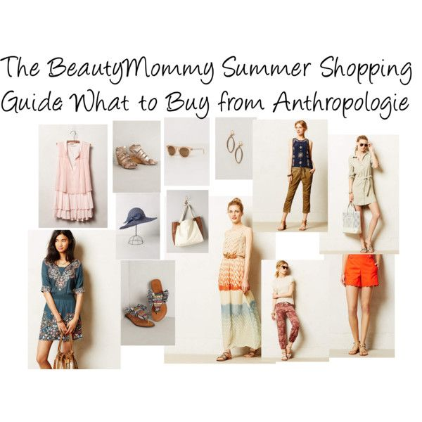 BeautyMommy Summer Shopping Guide: What to Buy from Anthropologie