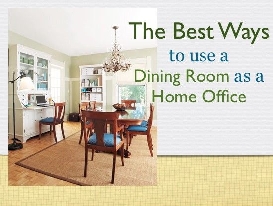 Dining room home office office space pinterest for Dining room office ideas