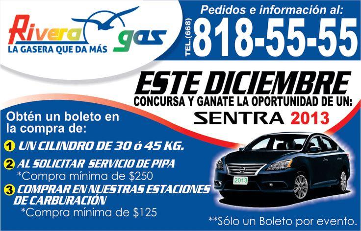 Rivera Gas - La Gasera que da Más! Cámbiate a Rivera Gas y confirma porque son los mejores. Participa en el sorteo de un fabuloso Nissan Sentra 2013. Hasta Diciembre 2013.