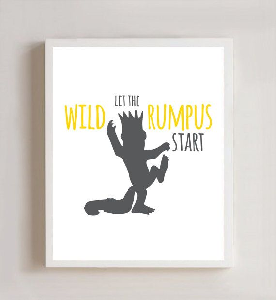 Let the wild rumpus start where the wild things are 8x10 for Chambre 8x10