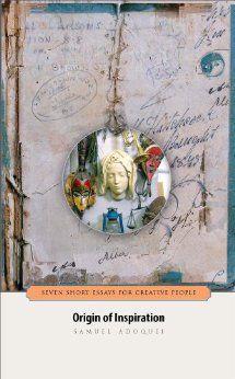 origin of inspiration seven short essays