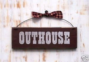 OUTHOUSE Sign Door Plaque Country Bath Bathroom Decorations Primitive