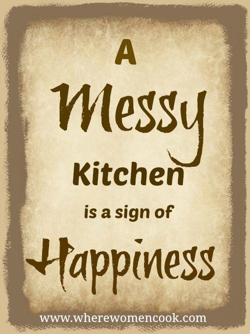 Quotes Messy Kitchen QuotesGram