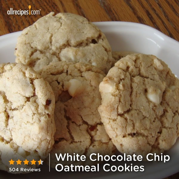 "White Chocolate Chip Oatmeal Cookies | ""These cookies are absolutely ..."