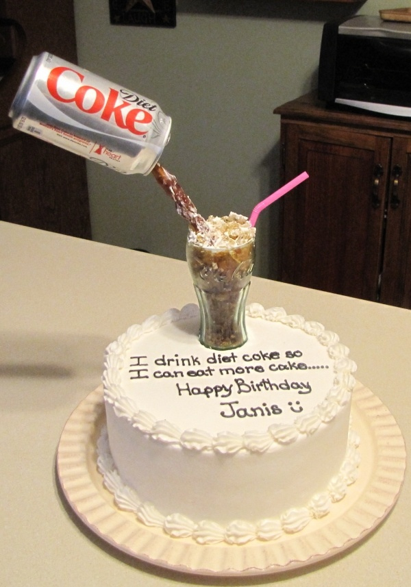 """drink Diet Coke so I can eat more cake.."""" TRUE FACT! Now who's ..."""