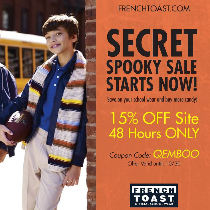 ... Hours ONLY Coupon Code: QEMBOO Valid until: 10/30 www.frenchtoast.com