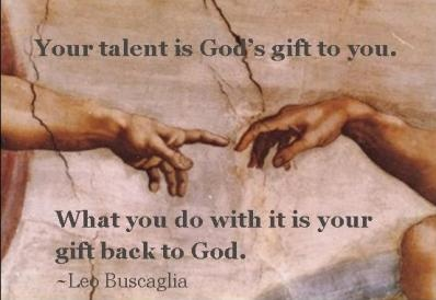 your talent is god rsquo s - photo #23