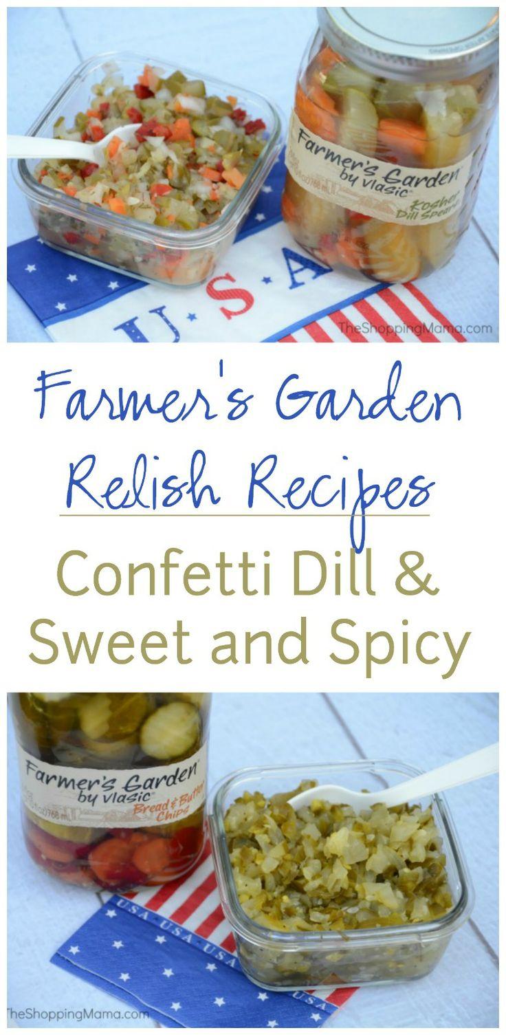 Confetti Dill Sweet and Spicy Pickle Relish Recipes #FarmtoJar