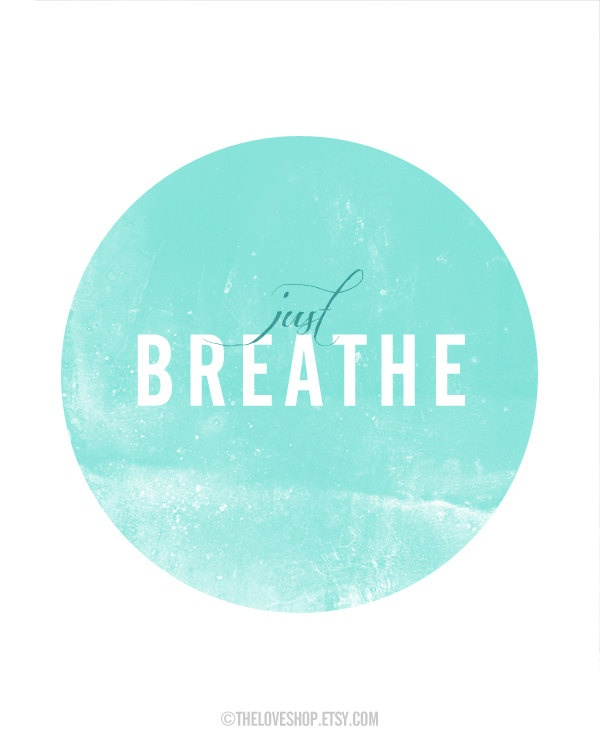 Just Breathe  - Vintage Style Print in Turquoise Blue Green - 8x10 inch on A4 type poster.