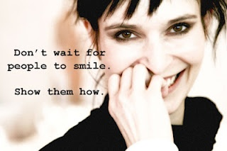 dont wait for people to smile, show them how