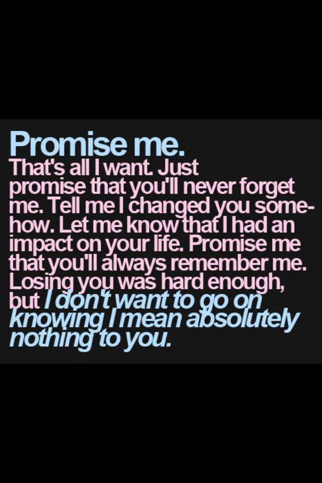 Promise me | Quotes | Pinterest