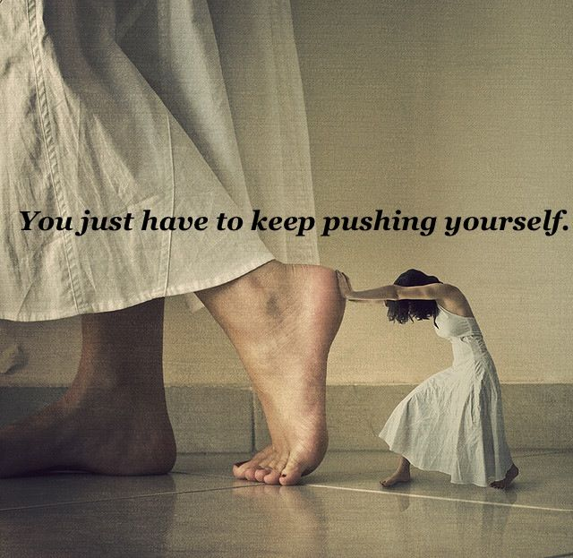 pushing oneself