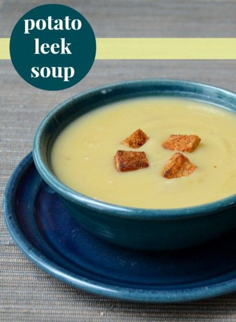 Potato Leek Soup | Recipe