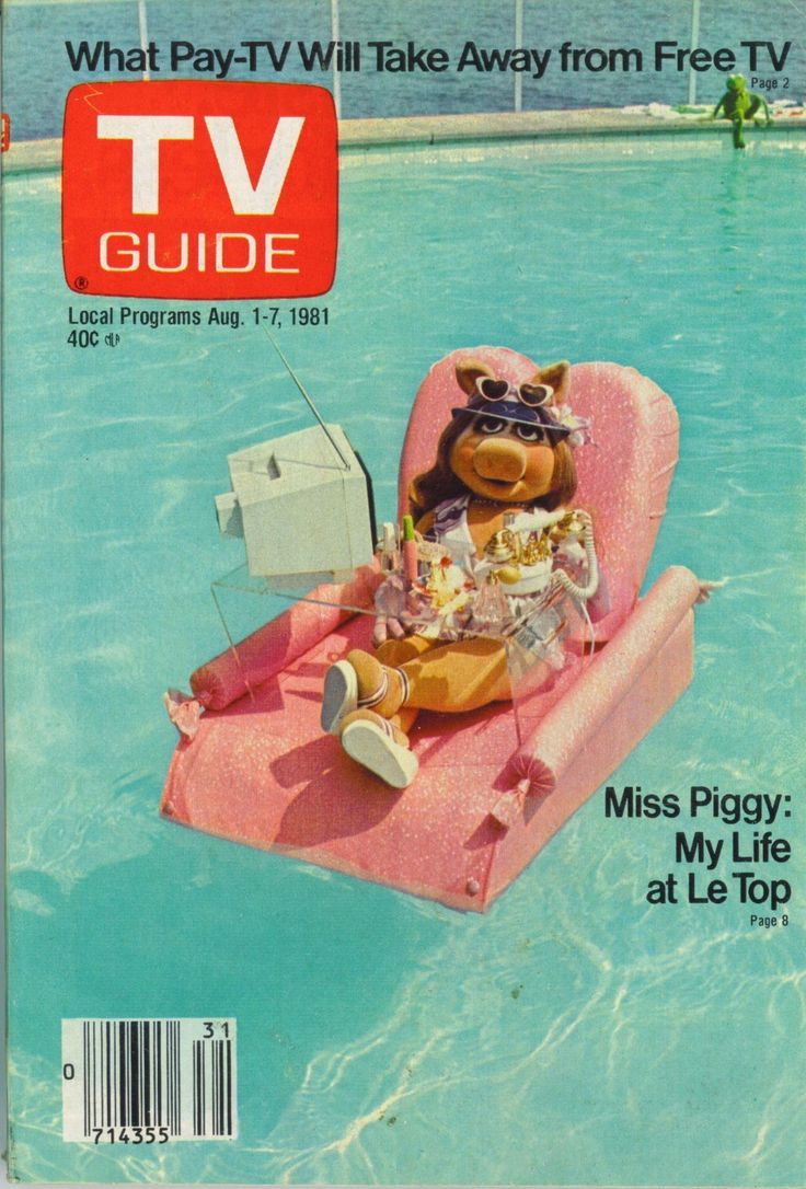 "TV Guide, August 1, 1981 — Miss Piggy ""My Life at Le Top"""