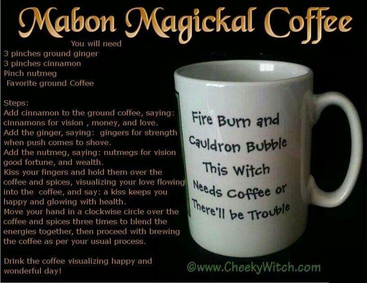 Mabon magical coffee   Mabon/Fall Equinox (Sept 20-23)   Pinterest