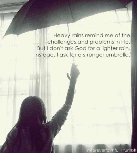 ask god for a stronger umbrella quotes pinterest