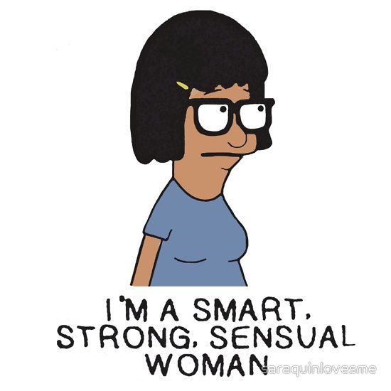 """smart, strong, sensual woman"""" Tina Belcher from Bob's Burger by ..."""
