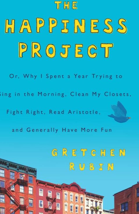 happiness project I just finished reading the happiness project by gretchen rubin, a book about her year spent setting specific resolutions each month with a goal to recognize and.