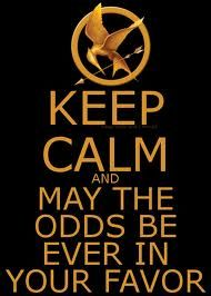 keep calm and may the odds be ever in your favor #hungergameslove