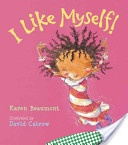 Karen Beaument, illustrated by David Catro: story is good to foster self esteem