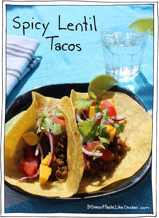 Spicy Lentil Tacos! One of my favourite eat with your hands summer ...