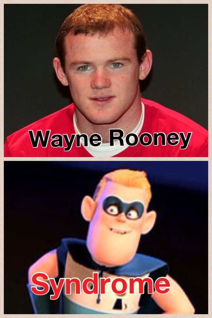 Wayne Rooney Look Alikes Wayne Rooney and Syndrome from the Incredibles
