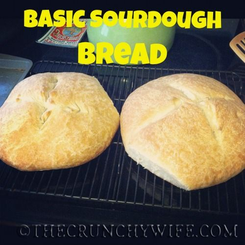 Basic Sourdough Bread | Chef Deana Rae | Pinterest