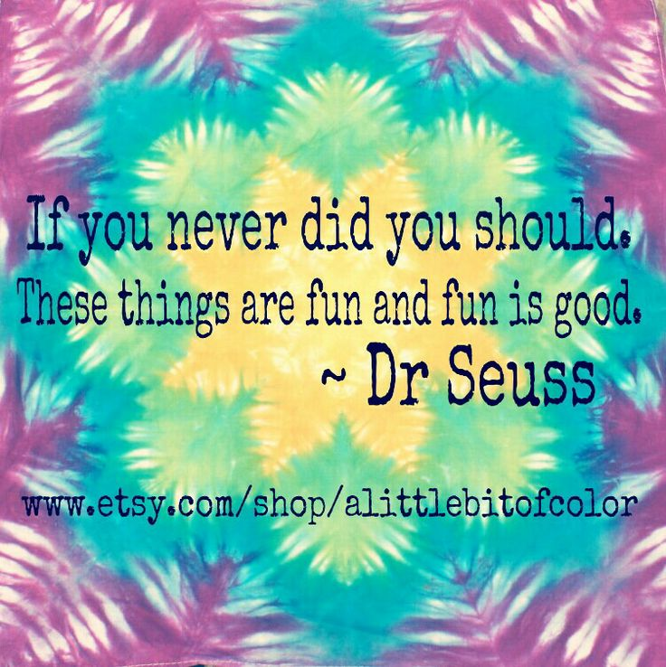 tie dye quotes like success