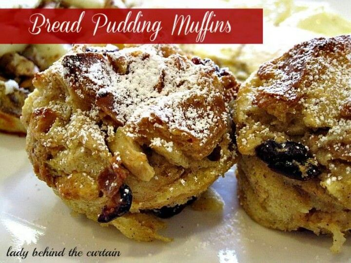 Bread pudding muffins | Oh-so yummy | Pinterest