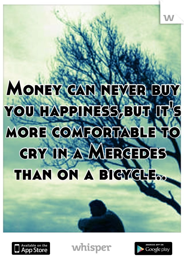 Money Doesn't Bring Happiness Debate Money Doesn't Bring